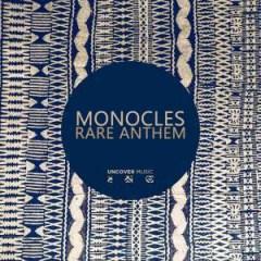 Monocles - Rare Anthem (Main Mix)